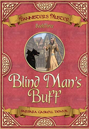 Blind Man's Buff: Bannister's Muster Book Three
