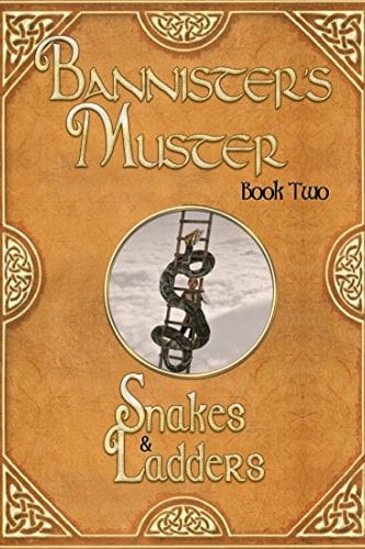 Snakes & Ladders: Bannister's Muster Book Two